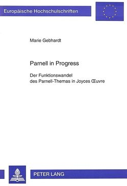 Parnell in Progress von Gebhardt,  Marie
