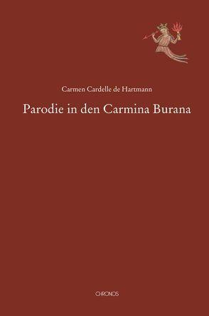 Parodie in den Carmina Burana von Cardelle de Hartmann,  Carmen