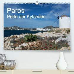 Paros, Perle der Kykladen (Premium, hochwertiger DIN A2 Wandkalender 2021, Kunstdruck in Hochglanz) von Gernhoefer,  U.