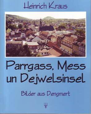 Parrgass, Mess un Dejwelsinsel von Kraus,  Heinrich