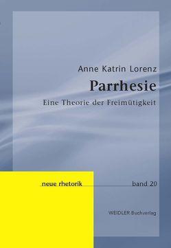 Parrhesie von Knape,  Joachim, Lorenz,  Anne Katrin