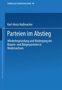 Parteien im Abstieg von Naßmacher,  Karl-Heinz