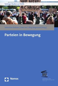 Parteien in Bewegung von Bukow,  Sebastian, Jun,  Uwe, Siegmund,  Jörg