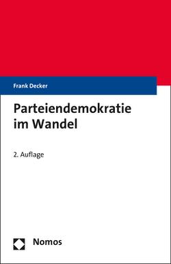 Parteiendemokratie im Wandel von Decker,  Frank