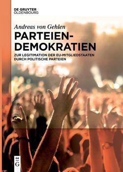 Parteiendemokratien von von Gehlen,  Andreas