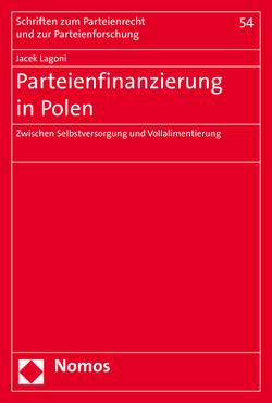 Parteienfinanzierung in Polen von Lagoni,  Jacek