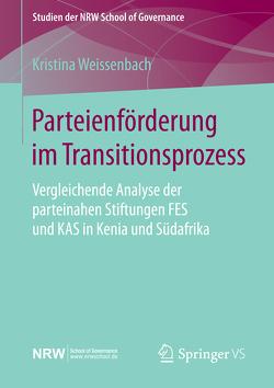 Parteienförderung im Transitionsprozess von Weissenbach,  Kristina
