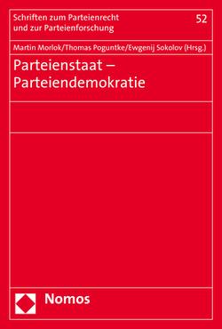 Parteienstaat – Parteiendemokratie von Morlok,  Martin, Poguntke,  Thomas, Sokolov,  Ewgenij