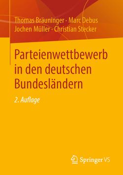 Parteienwettbewerb in den deutschen Bundesländern von Bräuninger,  Thomas, Debus,  Marc, Müller,  Jochen, Stecker,  Christian