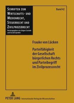 Parteifähigkeit der Gesellschaft bürgerlichen Rechts und Parteibegriff im Zivilprozessrecht von Lücken,  Frauke von