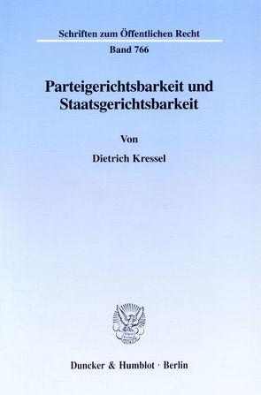 Parteigerichtsbarkeit und Staatsgerichtsbarkeit. von Kressel,  Dietrich