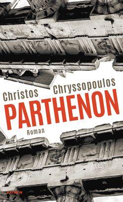 Parthenon von Chryssopoulos,  Christos, Votsos,  Theo