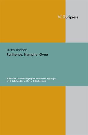 Parthenos, Nymphe, Gyne von Theisen,  Ulrike