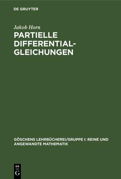 Partielle Differentialgleichungen von Horn,  Jakob