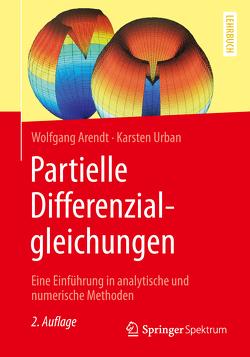 Partielle Differenzialgleichungen von Arendt,  Wolfgang, Urban,  Karsten