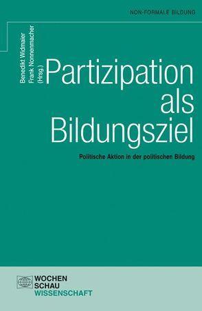 Partizipation als Bildungsziel von Nonnenmacher,  Frank, Widmaier,  Benedikt