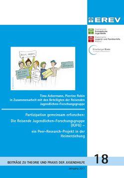 Partizipation gemeinsam erforschen: Die Reisende Jugendlichen-Forschungsgruppe (RJFG) – ein Peer-Research-Projekt in der Heimerziehung von Ackermann,  Timo, Robin,  Pierrine