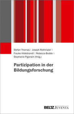 Partizipation in der Bildungsforschung von Rothmaler,  Joseph, Thomas,  Stefan