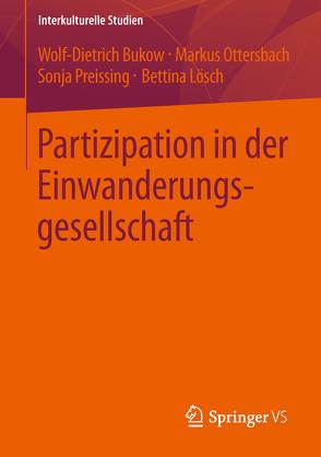 Partizipation in der Einwanderungsgesellschaft von Bukow,  Wolf- Dietrich, Lösch,  Bettina, Ottersbach,  Markus, Preissing,  Sonja