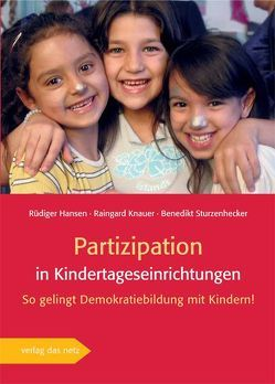 Partizipation in Kindertageseinrichtungen von Hansen,  Rüdiger, Knauer,  Raingard, Sturzenhecker,  Benedikt