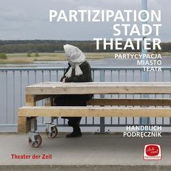 Partizipation Stadt Theater von Club Real