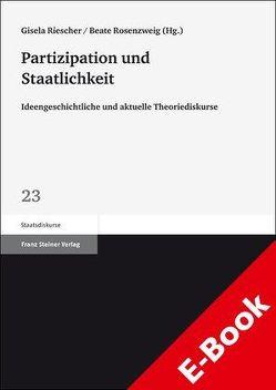 Partizipation und Staatlichkeit von Riescher,  Gisela, Rosenzweig,  Beate