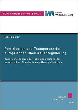 Partizipation und Transparenz der europäischen Chemikalienregulierung von Below,  Nicola