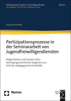 Partizipationsprozesse in der Seminararbeit von Jugendfreiwilligendiensten von Pahlke,  Susanne