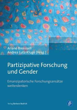 Partizipative Forschung und Gender von Brenssell,  Ariane, Lutz-Kluge,  Andrea