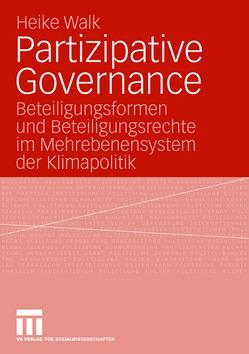 Partizipative Governance von Walk,  Heike