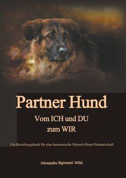 Partner Hund von Sigmund-Wild,  Alexandra