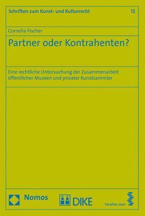 Partner oder Kontrahenten? von Fischer,  Cornelia