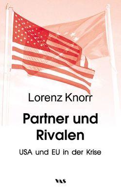 Partner und Rivalen von Knorr,  Lorenz