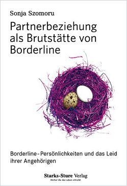 Partnerbeziehung als Brutstätte von Borderline von Szomoru,  Sonja, Windmüller,  Christa