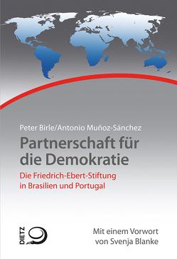 Partnerschaft für die Demokratie von Birle,  Peter, Muñoz Sánchez,  Antonio
