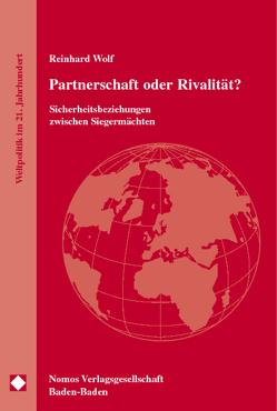 Partnerschaft oder Rivalität? von Wolf,  Reinhard