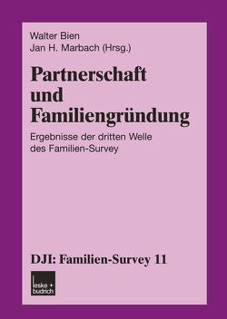 Partnerschaft und Familiengründung von Bien,  Walter, Marbach,  Jan H.