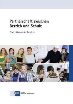 Partnerschaft zwischen Betrieb und Schule von Audick,  Claudius, Heintz,  Berit, Leuchtmann,  Stefanie, Neumeier,  Tina