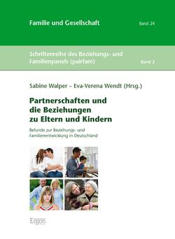 Partnerschaften und die Beziehungen zu Eltern und Kindern von Walper,  Sabine, Wendt,  Eva-Verena