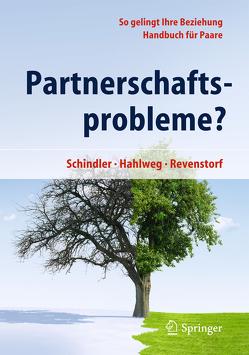 Partnerschaftsprobleme? von Hahlweg,  Kurt, Revenstorf,  Dirk, Schindler,  Ludwig