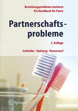 Partnerschaftsprobleme: Möglichkeiten zur Bewältigung von Hahlweg,  Kurt, Revenstorf,  Dirk, Schindler,  Ludwig