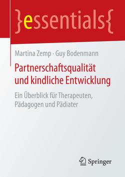 Partnerschaftsqualität und kindliche Entwicklung von Bodenmann,  Guy, Zemp,  Martina