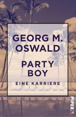 Party Boy von Oswald,  Georg M.