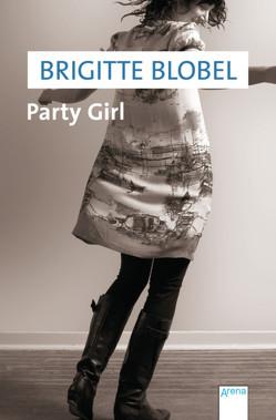 Party Girl von Blobel,  Brigitte