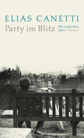 Party im Blitz von Adler,  Jeremy, Canetti,  Elias, Wachinger,  Kristian