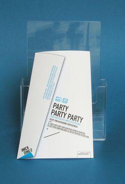 Party Party Party von Gerszewski,  Katharina