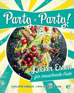 Party, Party von Forslin,  Liselotte