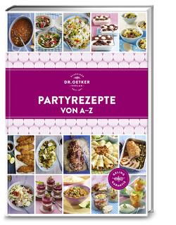 Partyrezepte von A – Z von Dr. Oetker