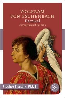 Parzival von Kühn,  Dieter, Wolfram von Eschenbach