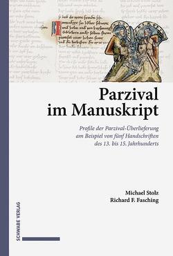 Parzival im Manuskript von Fasching,  Richard, Stolz,  Michael